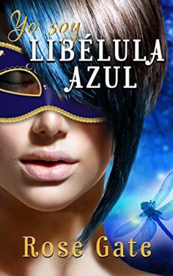 Portada del libro Yo soy: Libélula azul (Steel 7)