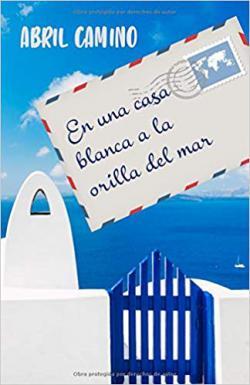 Portada del libro En una casa blanca a la orilla del mar