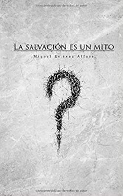 Portada del libro La salvación es un mito
