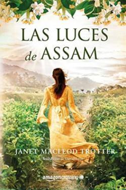 Portada del libro Las luces de Assam. Aromas de té 1