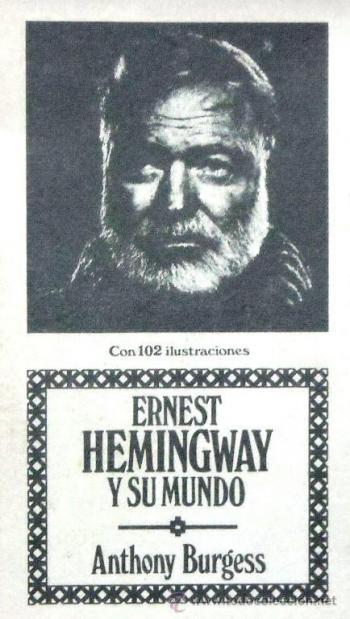 Portada del libro Ernest Hemingway y Su Mundo