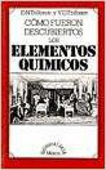 Portada del libro Cómo fueron descubiertos los elementos químicos