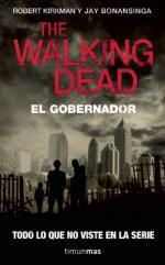 Portada del libro The Walking Dead: El Gobernador