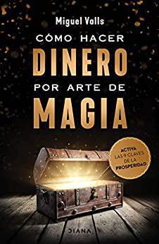 Portada del libro Cómo hacer dinero por arte de magia