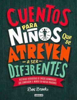 Portada del libro Cuentos para niños que se atreven a ser diferentes