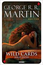 Wild Cards V. Juego Sucio