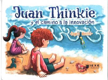 Portada del libro Juan Thinkie y el camino a la innovación