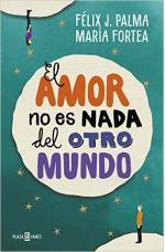 Portada del libro El amor no es nada del otro mundo