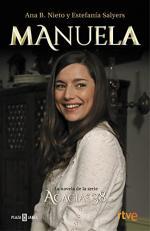 Portada del libro Manuela. La novela de la serie Acacias 38