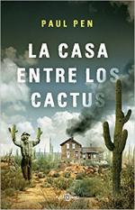 Portada del libro La casa entre los cactus