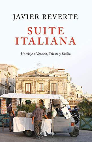 Portada del libro Suite italiana: Un viaje a Venecia, Trieste y Sicilia