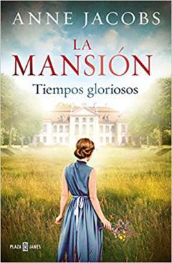 Portada del libro La mansión. Tiempos gloriosos