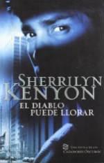 Portada del libro El diablo puede llorar (Cazadores Oscuros 12)