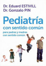 Portada del libro Pediatria con sentido comun para padres