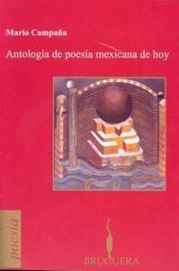 ANTOLOGIA DE LA POESIA MEXICANA DE HOY