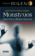 Portada del libro Monstruos, muertos y dioses oscuros