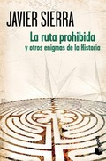 Portada del libro La ruta prohibida y otros enigmas de la Historia