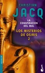 La conspiración del mal. Los misterios de Osiris 2