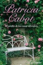 Portada del libro El jardín de las rosas silvestres