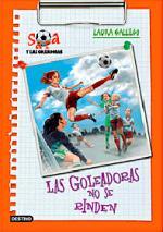 Portada del libro Sara y las goleadoras 5: Las goleadoras no se rindes