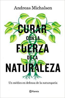 Portada del libro  Curar con la fuerza de la naturaleza
