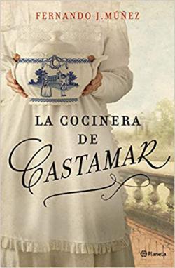 Portada del libro La cocinera de Castamar