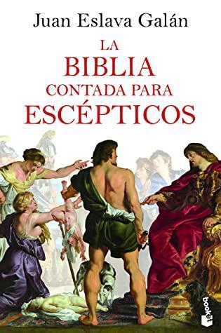Portada del libro La Biblia contada para escépticos