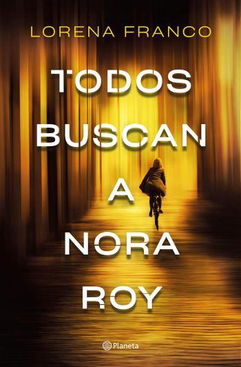 Portada del libro Todos buscan a Nora Roy