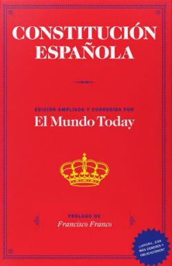 Portada del libro Constitución Española. Edición ampliada y corregida por el Mundo Today