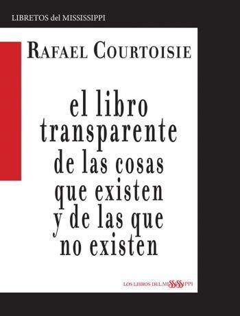 Portada del libro El libro transparente de las cosas que existen y de las que no existen