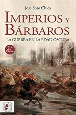 Portada del libro Imperios y bárbaros. La guerra en la edad oscura