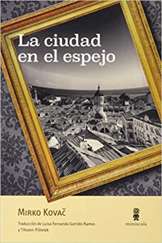 Portada del libro La ciudad en el espejo