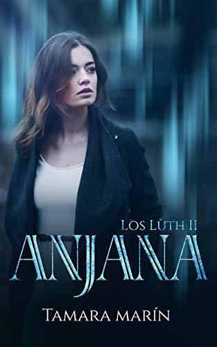 Portada del libro Anjana (Los Lùth 2 - El desenlace)