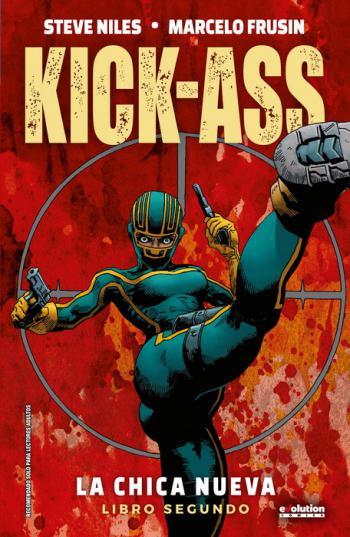 Portada del libro Kick-Ass: La chica nueva 2