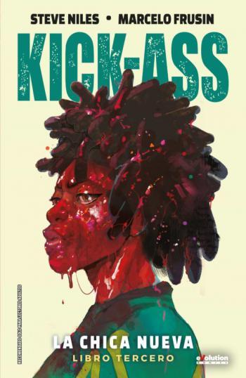 Portada del libro Kick-Ass (La chica nueva 3)