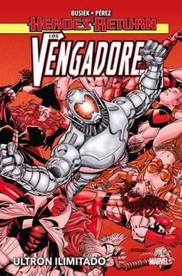 Portada del libro Heroes Return. Los Vengadores 02: Ultron Ilimitado