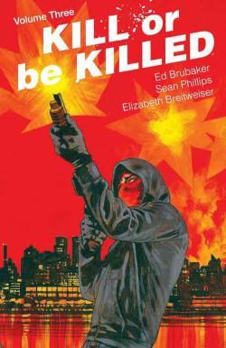 Portada del libro Kill or be killed 3