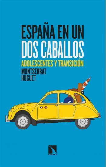 Portada del libro España en un dos caballos: Adolescentes y Transición