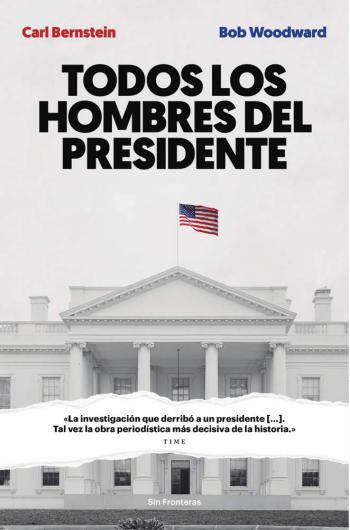 Portada del libro Todos los hombres del presidente