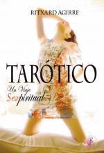Portada del libro Tarótico. Un viaje sexpiritual