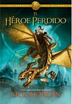 Portada del libro El héroe perdido (Los héroes del Olimpo 1)