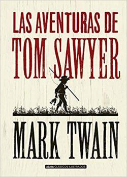 Portada del libro Las aventuras de Tom Sawyer (Ilustrado)