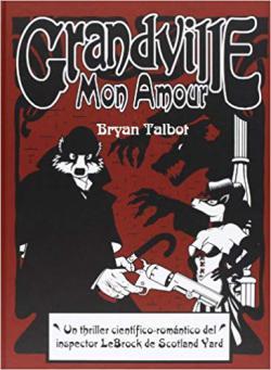 Portada del libro Grandville 02: Mon Amour
