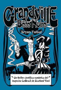 Portada del libro Grandville 03: Bête Noire