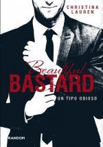 Portada del libro Beautiful Bastard. Un tipo odioso