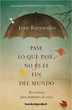 Portada del libro Pase lo que pase, no es el fin del mundo