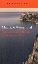 Portada del libro Rainer Maria Rilke. El vidente y lo oculto