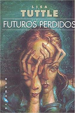 Portada del libro Futuros perdidos