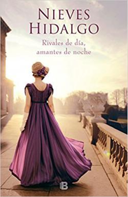 Portada del libro Rivales de día, amantes de noche (Un romance en Londres 1)