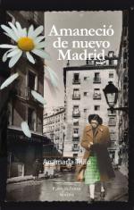 Portada del libro Amaneció de nuevo Madrid